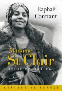 Madame St-Clair par Raphael Confiant