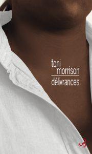 Délivrances par Toni Morrison